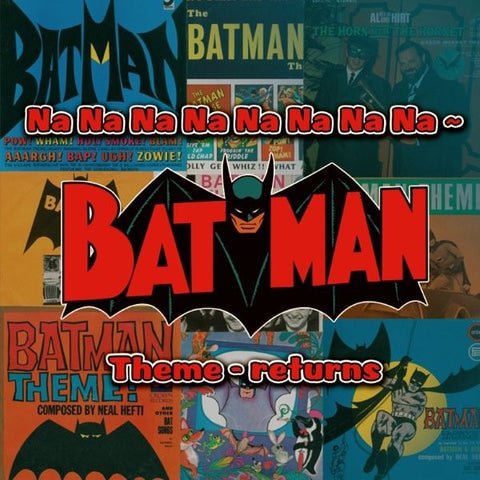 Batman Theme Returns