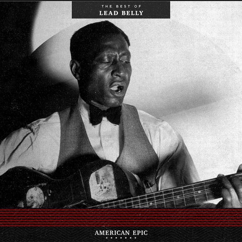 Lead Belly - The Best Of..