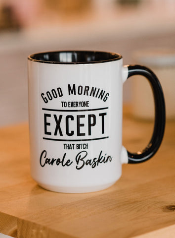 Carol Baskin - Coffee Mug