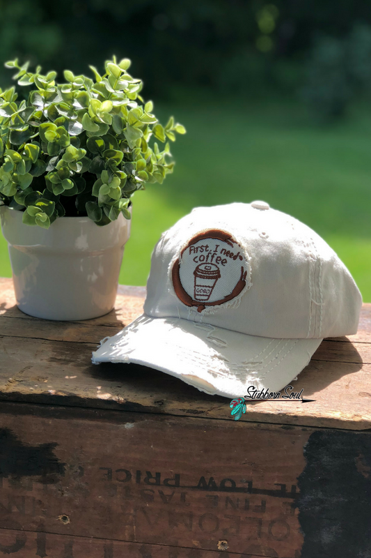 First, I Need Coffee Baseball Hat Cream Stubborn Soul Boutique