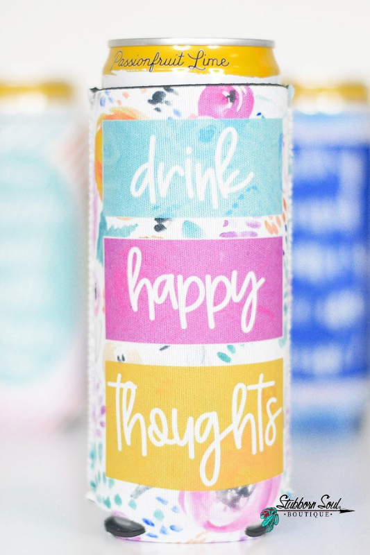 Drink Happy Thoughts Slim Can Cooler