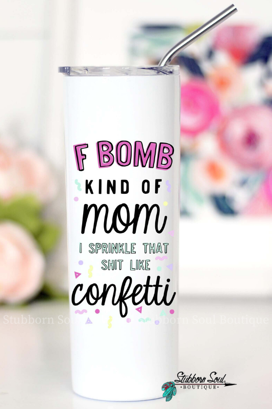 F Bomb Kind of Mom Travel Cup
