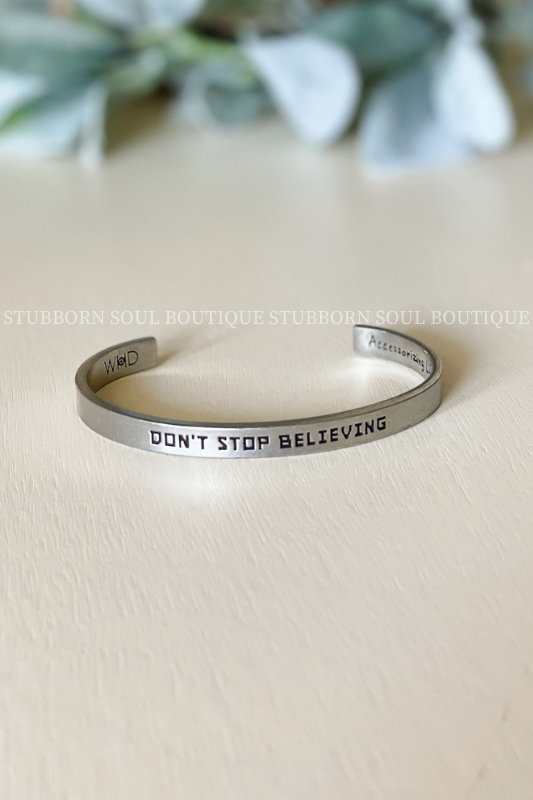 Don't Stop Believing Cuff Bracelet