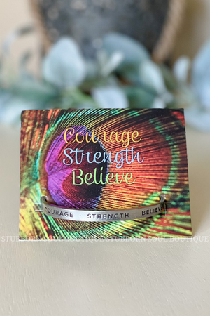 Courage Strength Believe Cuff Bracelet