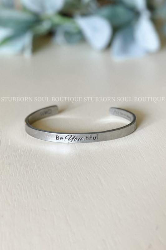Be.You.Tiful Quotable Cuff Bracelet Bracelet Stubborn Soul Boutique