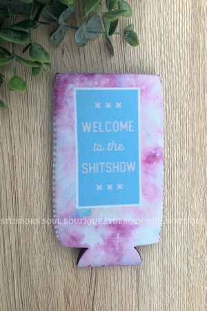 Welcome to the Sh*tshow Slim Can Cooler Koozie Stubborn Soul Boutique
