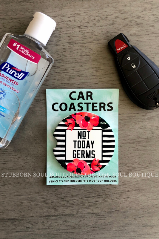 Not Today Germs Car Coaster Car Coaster Stubborn Soul Boutique