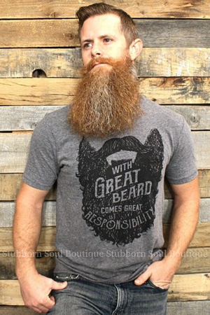 Great Beard Great Responsibility Tee (Clearance) Graphic Stubborn Soul Boutique