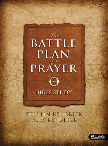 The Battle Plan For Prayer: Bible Study Participant Book