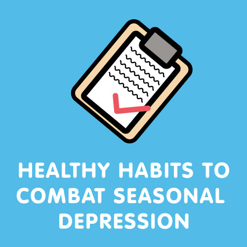 Healthy Habits to Combat Season Depression