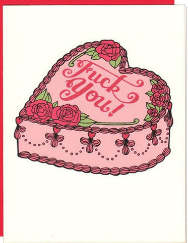 Fuck You Cake - Greeting Card