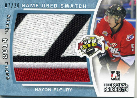 2014-15 In The Game – Heroes & Prospects – Patch -# SSJ-11 Haydn Fleury  #/20