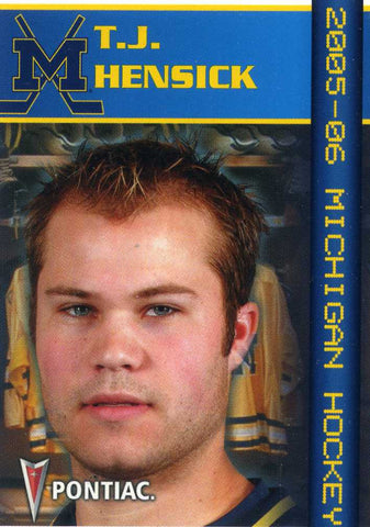 2005-06 Michigan Wolverines - Pontiac [NCAA] T.J. Hensick