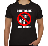 Don't Drink and Drone T-shirt (Female)