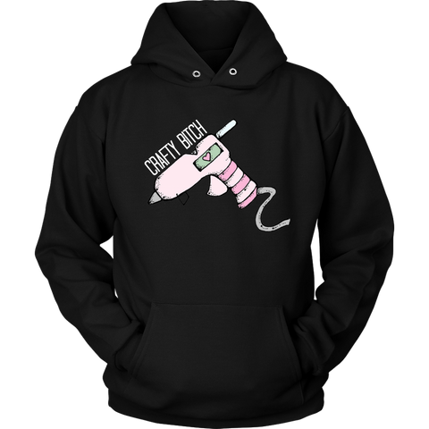 Crafty Bitch - Hoodie (Click for More Colors)