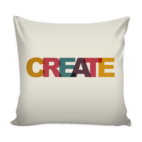 "CREATE 16""x16"" Pillow Cover - Handmade Rebellion"