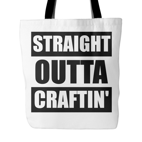 Straight Outta Craftin' - Tote - Handmade Rebellion