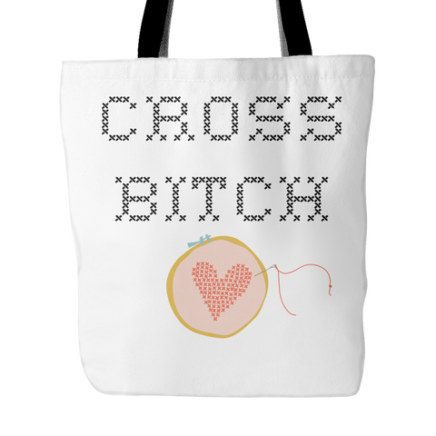 Cross Bitch - Tote (Click for More Colors) - Handmade Rebellion