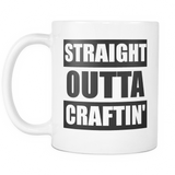 Straight Outta Craftin' - Mug - Handmade Rebellion