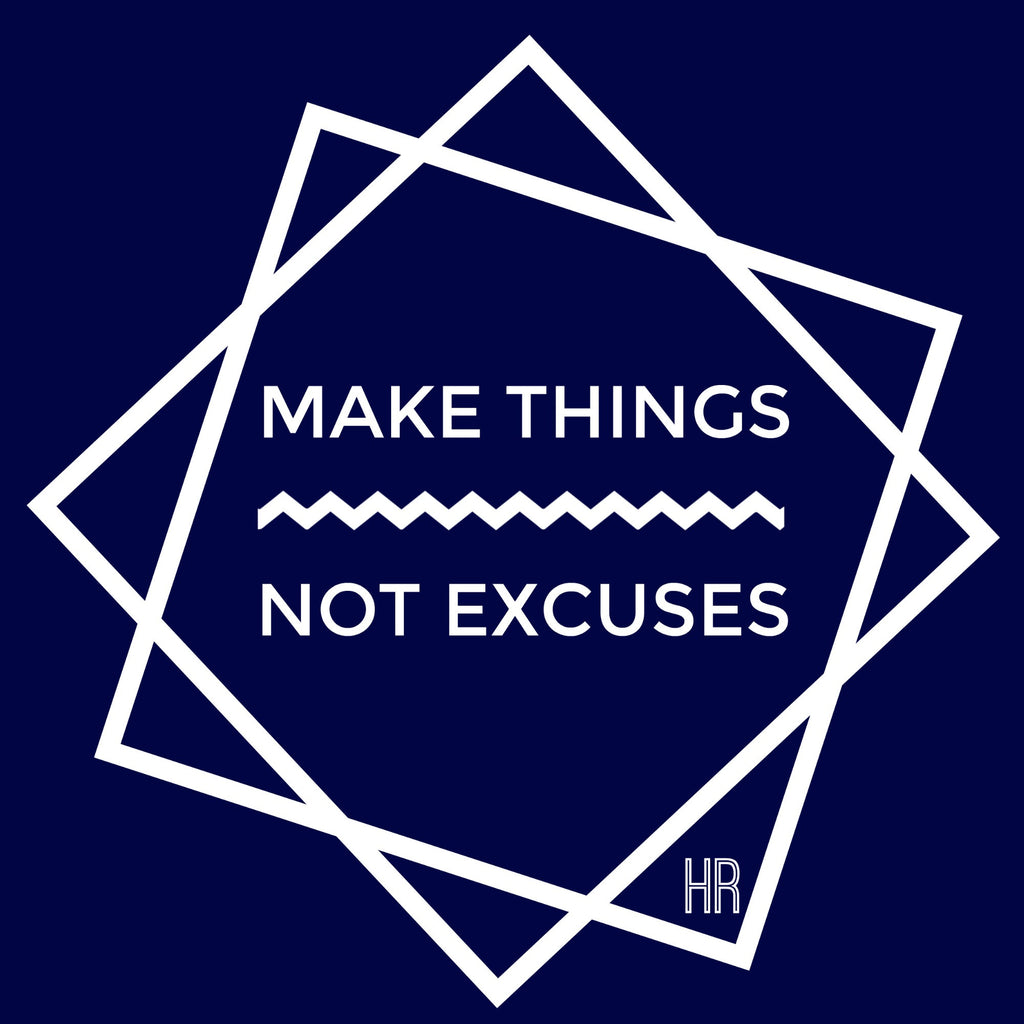 SALE! Make Things, Not Excuses Women's Crew Neck - Handmade Rebellion