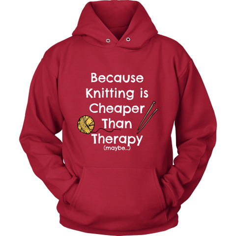 Knitting is Cheaper Than Therapy - Hoodie (Click for More Colors) - Handmade Rebellion