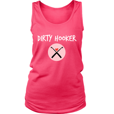 Dirty Hooker - Women's Tank (Click for More Colors) - Handmade Rebellion