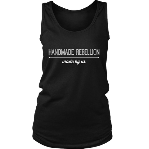 Made By Us - Women's Tank (Click for More Colors) - Handmade Rebellion
