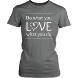 Do What You Love, Love What You Do - Crew (Click for More Colors) - Handmade Rebellion