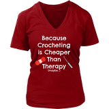 Crocheting is Cheaper Than Therapy - V-Neck (Click for More Colors!) - Handmade Rebellion