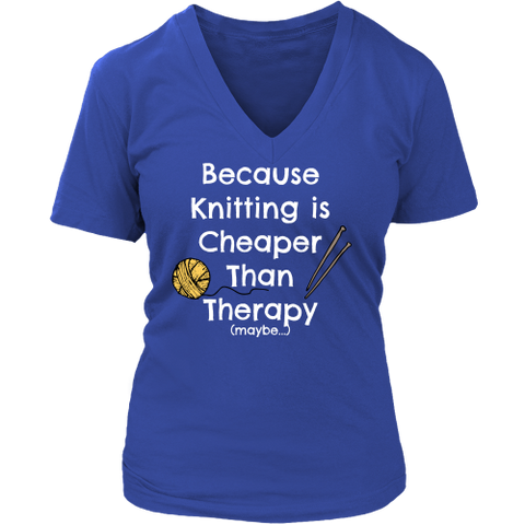 Knitting is Cheaper Than Therapy - V-Neck (Click for More Colors) - Handmade Rebellion