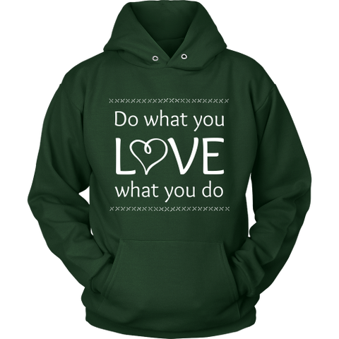 Do What You Love, Love What You Do - Hoodie (Click for More Colors) - Handmade Rebellion
