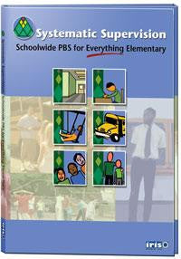 Systematic Supervision: Schoolwide PBS for Everything Elementary