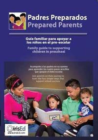 Padres Preparados (Prepared Parents)  -  Family guide to supporting children in preschool