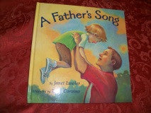 A Father's Song Dad and Son Children's Picture Story Book by Janet Lawler Color Illustrated Hardback Father's Day Gift