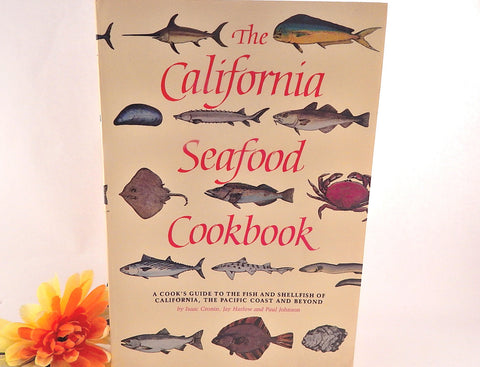 The California Seafood Cookbook Cooks Guide to Fish and Shelfish by Isaac Cronin Vintage Paperpack Illustrated Recipe Gift Book