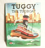 Children's Picture Story Book About Boats Tuggy the Tugboat by Horton Berg Vintage 1958 Color Illustrated Wonder Book