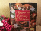 American Country Christmas Cookbook Vintage 1993 Annual Patterns Holiday Crafts Food Gifts Creative Inspiration