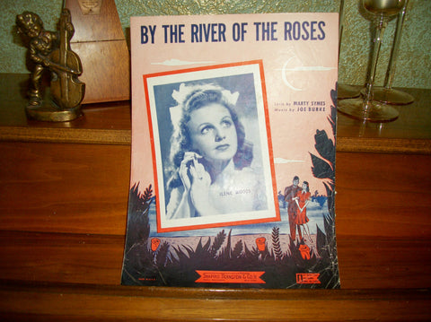By the River of the Roses Antique Sheet Music Vocal Piano Guitar Ilene Woods Love Song Vintage 1943 Shapiro Bernstein Co.