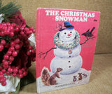 Children's Story Book The Christmas Snowman Junior Elf Picture Book by Diane Sherman Vintage 1977 Winter Holiday Keepsake