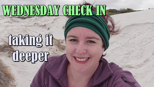 Getting to know ourselves deeper - Wednesday Check in