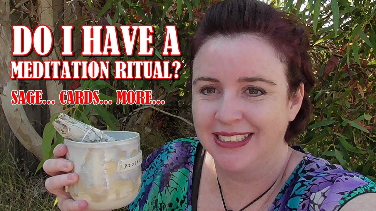 Do I have a meditation ritual?