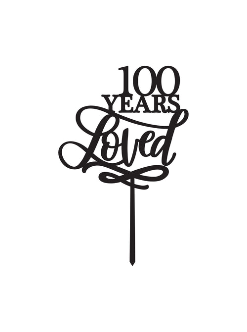 100 Years Loved CAKE TOPPER