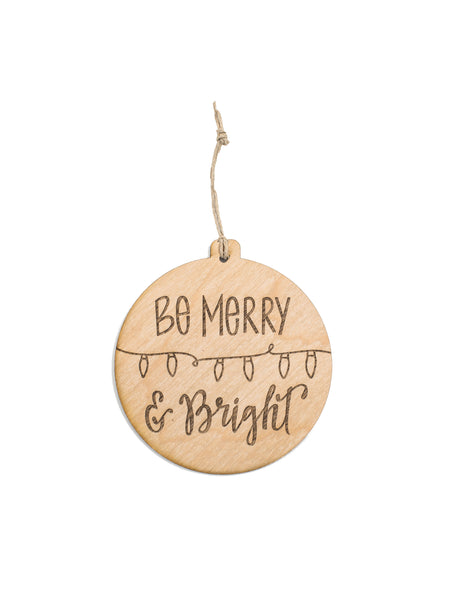 Be Merry & Bright ORNAMENT