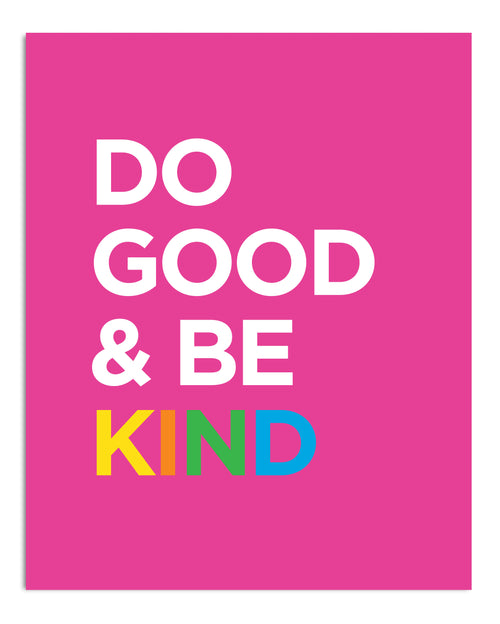 Do Good & Be Kind PRINT
