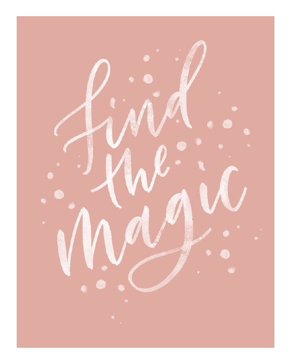 Find the Magic Downloadable Print
