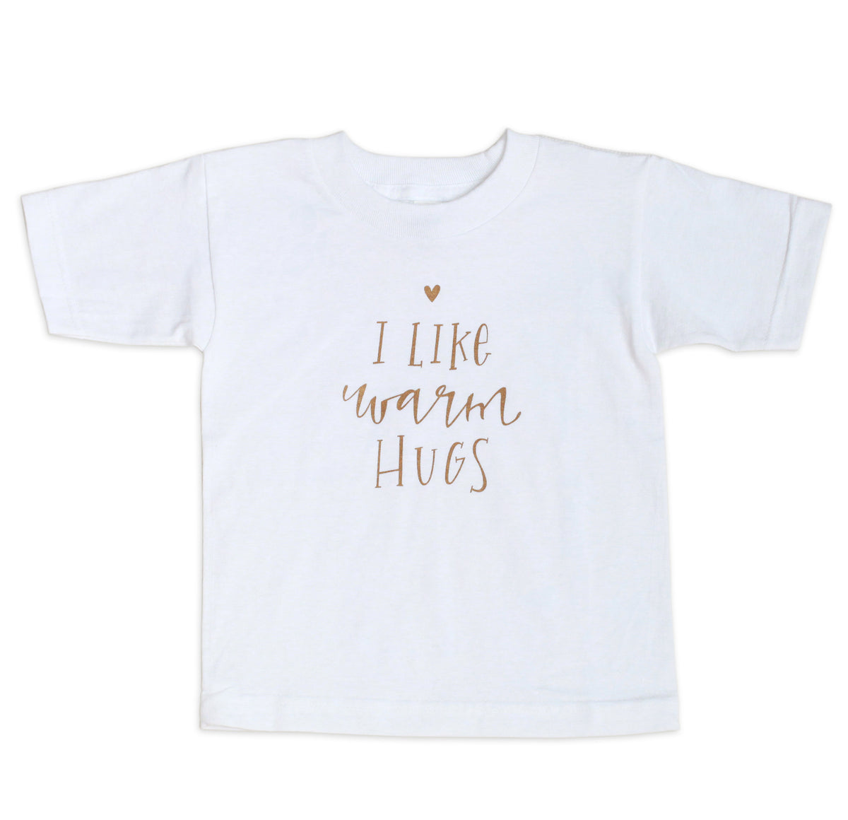 I Like Warm Hugs TODDLER TEE