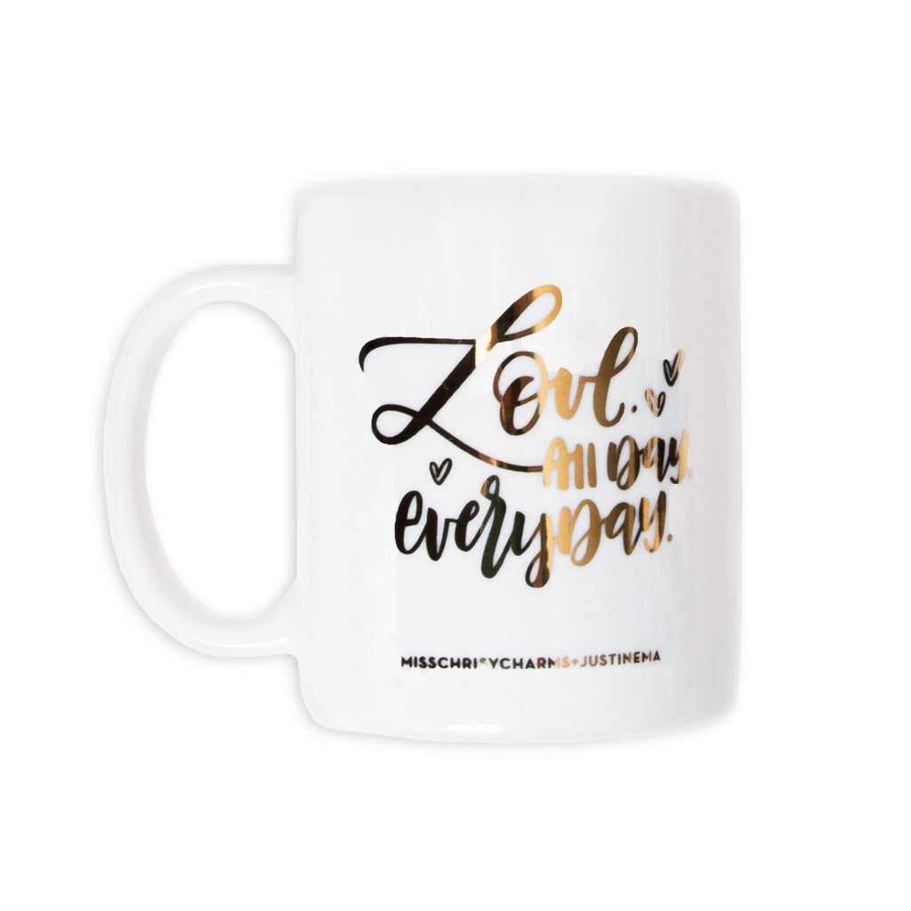 Love, All Day, Everyday MUG