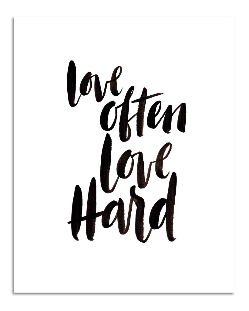 Love Often Love Hard PRINT