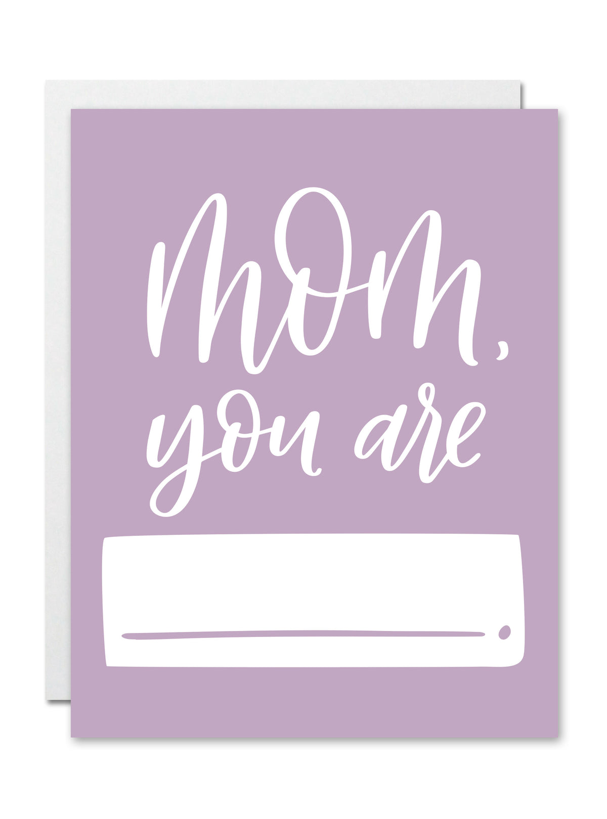 Mom, you are... CARD