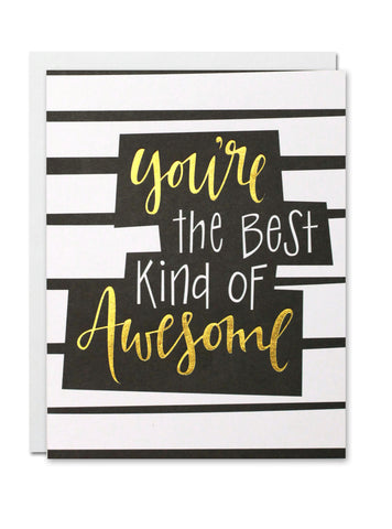 You're the Best kind of Awesome CARD